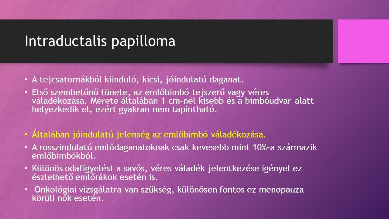 intraductalis papilloma magas kockázatú sérülés