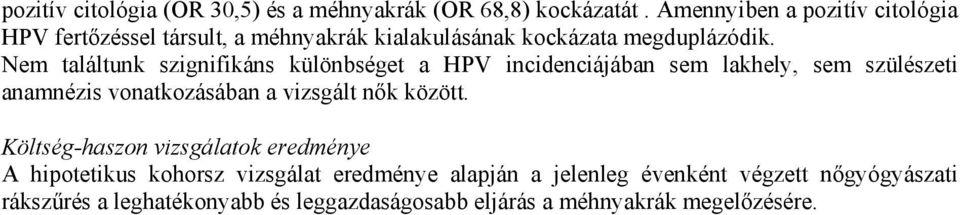 kenet által kimutatott papillomavírus)