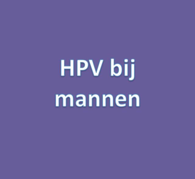 hpv mannen klachten)